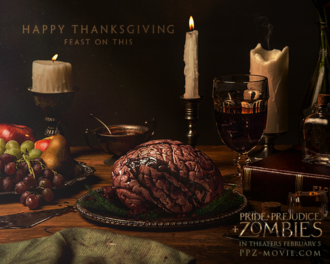 Happy Thanksgiving Pride and Prejudice and ZOMBIES